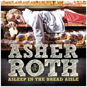 "The cover of Asher Roth's debut album ""Asleep in the Bread Aisle."""